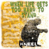 B6700-When Life Gets To Hard To Stand. . Kneel