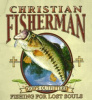 G14163-Christian Fisherman - Fishing For Lost Souls