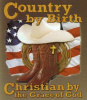 G17384 -Country By Birth  Christian By The Grace of God