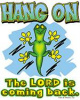 S3132-Hang On, The Lord is coming back